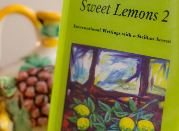 Sweet Lemons 2: Writings with a Sicilian Accent